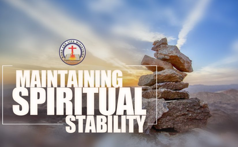 Maintaining Spiritual Stability