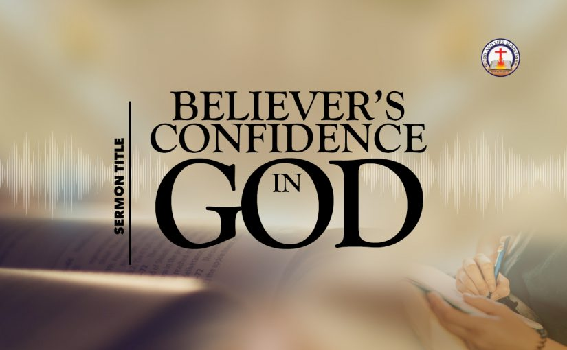 Believer's Confidence in God